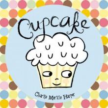 Cupcake (Tru Customer Specific) - Charise Mericle Harper
