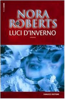 Luci d'inverno - Nora Roberts
