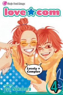 Love*Com (Lovely*Complex), Volume 4 - Aya Nakahara