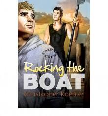 Rocking the Boat - Christopher Koehler