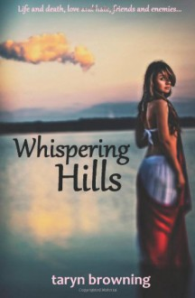 Whispering Hills - Taryn Browning