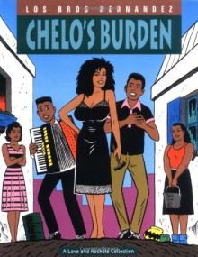 Love and Rockets, Vol. 2: Chelo's Burden - Jaime Hernández, Mario Hernández