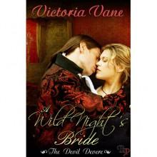 A Wild Night's Bride (The Devil DeVere #1) - Victoria Vane