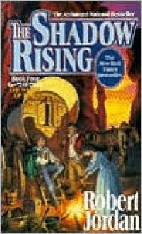 The Shadow Rising (Wheel of Time Series #4) -