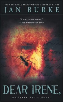 Dear Irene, : An Irene kelly Novel - Jan Burke