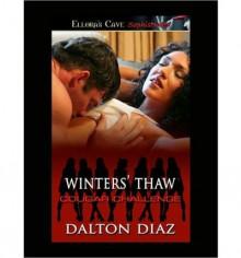 Winter's Thaw - Dalton Diaz