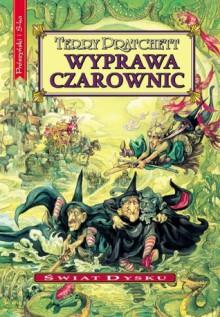 Wyprawa czarownic (Świat Dysku, #12) - Piotr W. Cholewa, Terry Pratchett