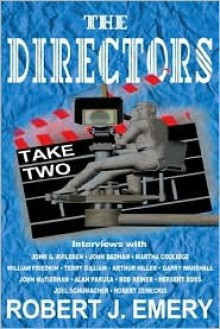 The Directors: Take Two - Robert J. Emery