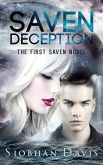 Saven Deception - Siobhan Davis