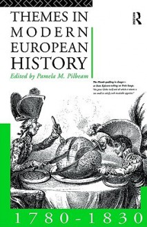 Themes In Modern European History - Pamela M. Pilbeam