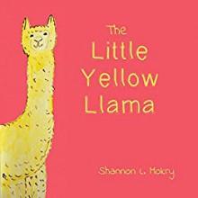 The Little Yellow Llama - Shannon L. Mokry