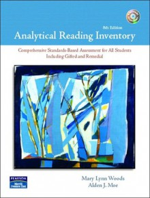 Analytical Reading Inventory (8th Edition) with 2 CDs - Mary Lynn J. Woods, Alden J. Moe