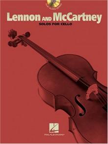 Lennon and McCartney Solos: For Cello - John Lennon, Paul McCartney