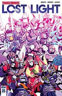 Transformers: Lost Light #25 - Jack Lawrence,James Lamar Roberts