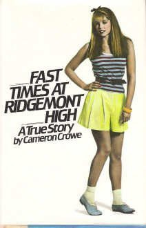 Fast Times at Ridgemont High - Cameron Crowe