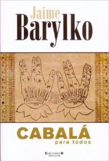 Cabala Para Todos - Jaime Barylko