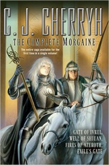 The Complete Morgaine - C.J. Cherryh