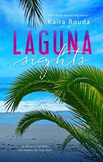 Laguna Sights (Laguna Beach Book 4) - Kaira Rouda