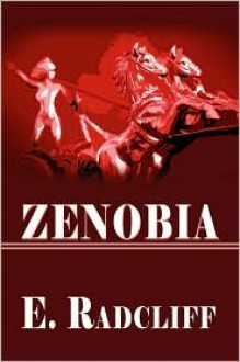 Zenobia - E. Radcliff
