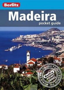 Madeira (Berlitz Pocket Guide) - Neil E. Schlecht