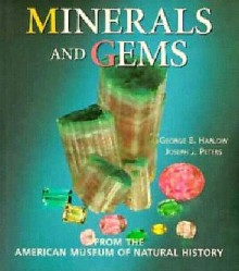 Minerals And Gems: From The American Museum Of Natural History - George E. Harlow, Joseph J. Peters