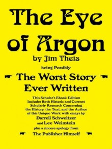 The Eye of Argon - Jim Theis, Roger MacBride Allen, Darrell Schweitzer, Lee Weinstein