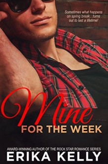 Mine for the Week (Wild Love Book 2) - Erika Kelly
