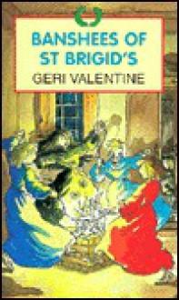 Banshees of St. Brigid's - Geri Valentine