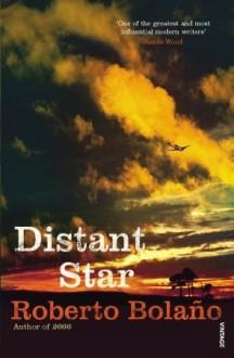 Distant Star - Roberto Bolaño