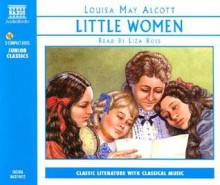 Little Women - Louisa May Alcott, Read by Liza Ross