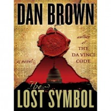 The Lost Symbol (Robert Langdon, #3) - Dan Brown