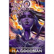 Breaking the Devil's Heart - H.A. Goodman