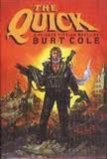 The Quick - Burt Cole