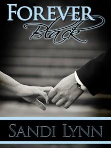 Forever Black - Sandi Lynn