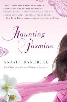 Haunting Jasmine - Anjali Banerjee