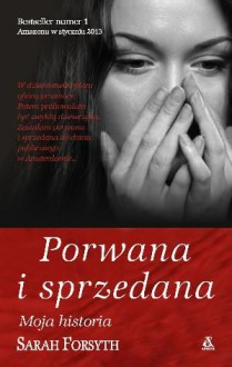 Porwana i sprzedana - Sarah Forsyth