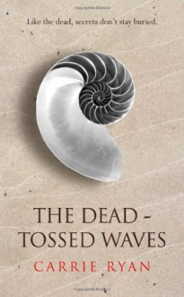 Dead-tossed Waves -