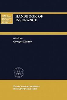 Handbook of Insurance - Georges Dionne