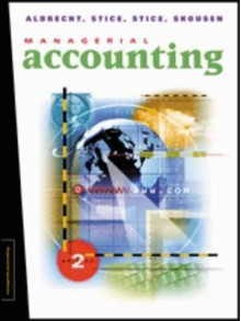 Management Accounting - W. Steve Albrecht