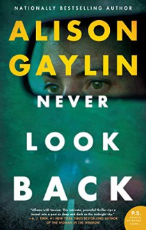 Never Look Back - Alison Gaylin