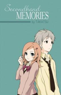 Secondhand Memories - Takatsu
