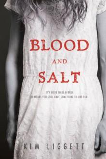 Blood and Salt - Kim Liggett