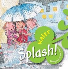 Splash! Water - Nuria Jimenez, Rosa M. Curto, Empar Jimenez