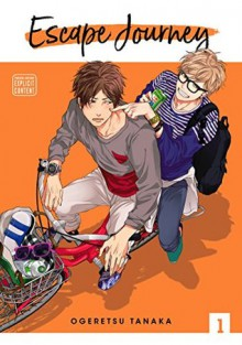 Escape Journey vol 1 - Tanaka Ogeretsu