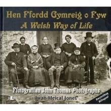 Yr Hen Ffordd Gymreig O Fyw - Iwan Meical Jones