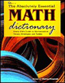 The Absolutely Essential Math Dictionary - Theresa Fitzgerald