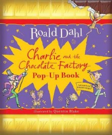 Charlie and the Chocolate Factory[POP UP-CHARLIE & THE CHOCOLATE][Hardcover] - RoaldDahl