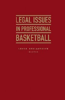 Legal Issues in Professional Basketball - Lewis Kurlantzick