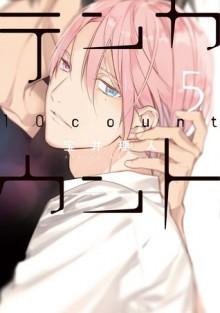 Ten Count, Vol. 5 - Rihito Takarai