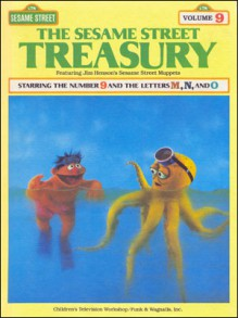 The Sesame Street Treasury, Vol. 9: Starring The Number 9 And The Letters M, N, And O - Linda Bove
